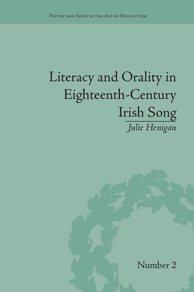 Literacy and Orality in Eighteenth-Century Irish Song: 1st Edition (Paperback) book cover