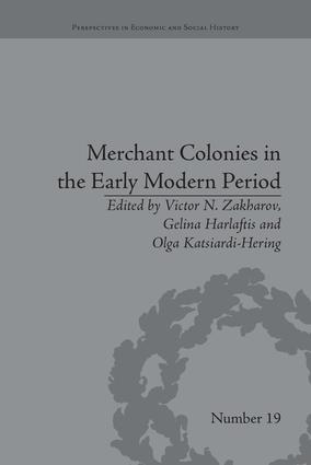 Merchant Colonies in the Early Modern Period: 1st Edition (Paperback) book cover