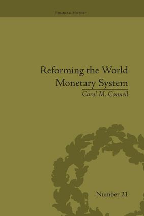 Reforming the World Monetary System: Fritz Machlup and the Bellagio Group, 1st Edition (Paperback) book cover