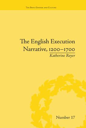 The English Execution Narrative, 1200–1700: 1st Edition (Paperback) book cover