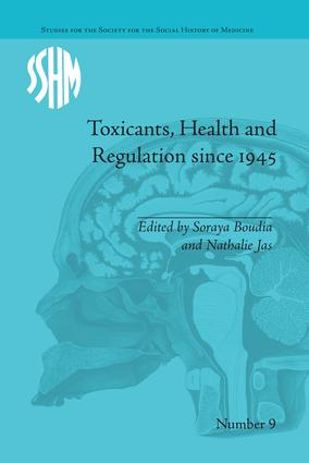 Toxicants, Health and Regulation since 1945 book cover