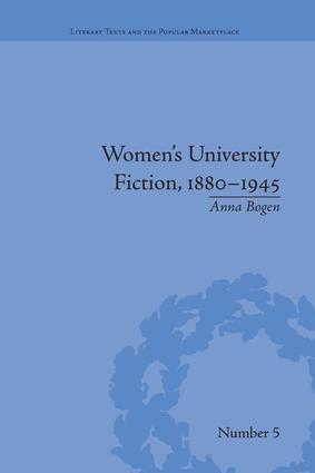 Women's University Fiction, 1880–1945