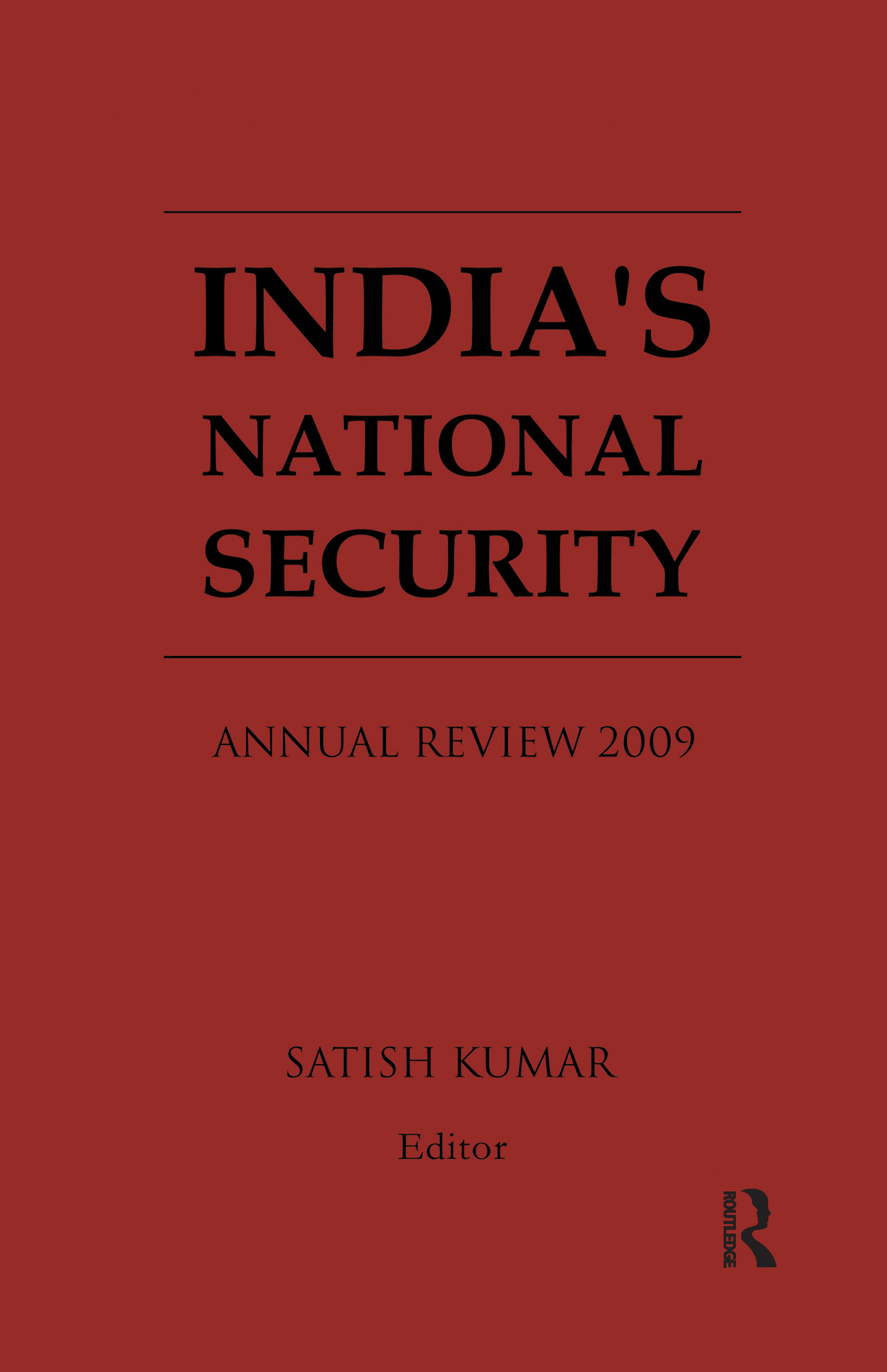 India's National Security: Annual Review 2009, 1st Edition (Paperback) book cover