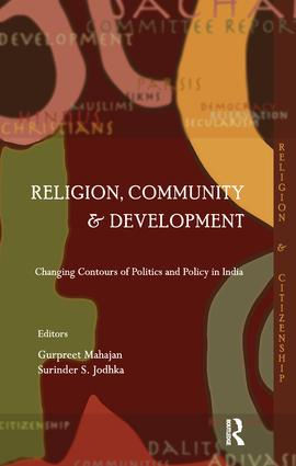 Religion, Community and Development: Changing Contours of Politics and Policy in India book cover