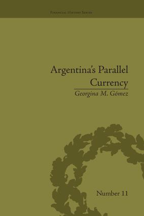 Argentina's Parallel Currency: The Economy of the Poor, 1st Edition (Paperback) book cover