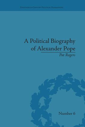 A Political Biography of Alexander Pope: 1st Edition (Paperback) book cover