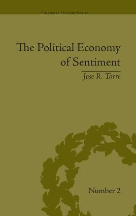 The Political Economy of Sentiment: Paper Credit and the Scottish Enlightenment in Early Republic Boston, 1780-1820, 1st Edition (Paperback) book cover