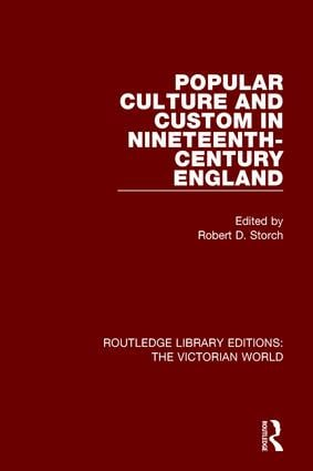 Popular Culture and Custom in Nineteenth-Century England book cover