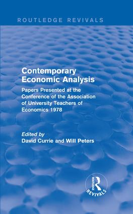 Contemporary Economic Analysis (Routledge Revivals): Papers Presented at the Conference of the Association of University Teachers of Economics 1978 book cover