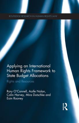 Applying an International Human Rights Framework to State Budget Allocations: Rights and Resources book cover