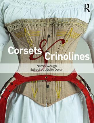Corsets and Crinolines: 1st Edition (Paperback) book cover