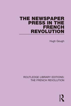 The Newspaper Press in the French Revolution book cover