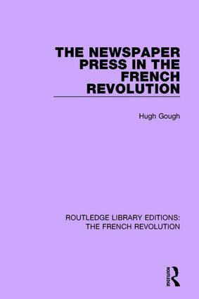 The Newspaper Press in the French Revolution