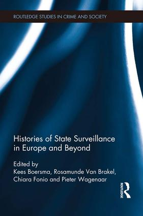 Histories of State Surveillance in Europe and Beyond: 1st Edition (Paperback) book cover