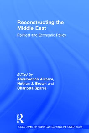 Reconstructing the Middle East: Political and Economic Policy book cover