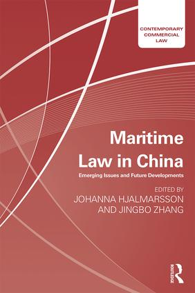 Maritime Law in China: Emerging Issues and Future Developments book cover