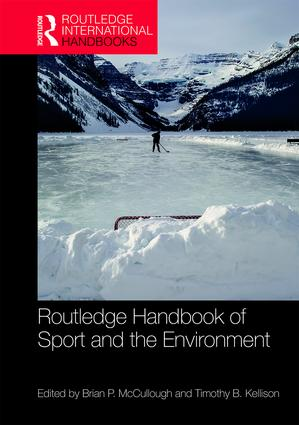 Routledge Handbook of Sport and the Environment: 1st Edition (Paperback) book cover