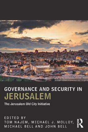 Governance and Security in Jerusalem: The Jerusalem Old City Initiative book cover