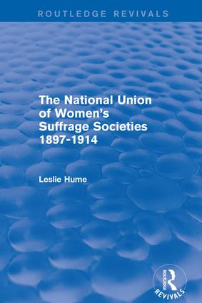 The National Union of Women's Suffrage Societies 1897-1914 (Routledge Revivals) book cover