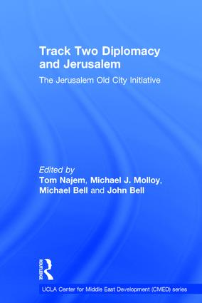 Track Two Diplomacy and Jerusalem: The Jerusalem Old City Initiative book cover