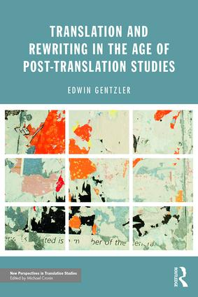 Translation and Rewriting in the Age of Post-Translation Studies book cover