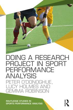 Doing a Research Project in Sport Performance Analysis (Paperback) book cover