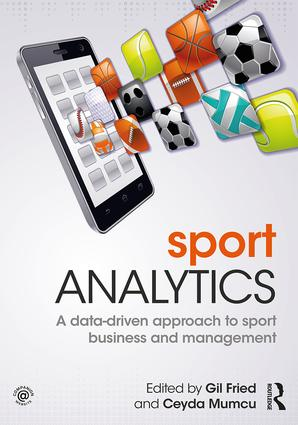 Sport Analytics: A data-driven approach to sport business and management, 1st Edition (Paperback) book cover