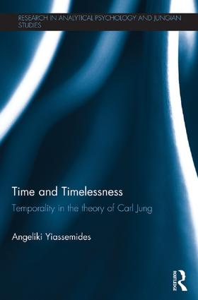 Time and Timelessness: Temporality in the theory of Carl Jung book cover