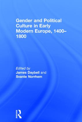 Gender and Political Culture in Early Modern Europe, 1400-1800: 1st Edition (Hardback) book cover