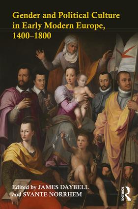 Gender and Political Culture in Early Modern Europe, 1400-1800: 1st Edition (Paperback) book cover