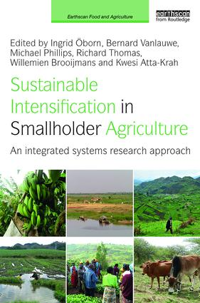 Sustainable Intensification in Smallholder Agriculture: An integrated systems research approach book cover
