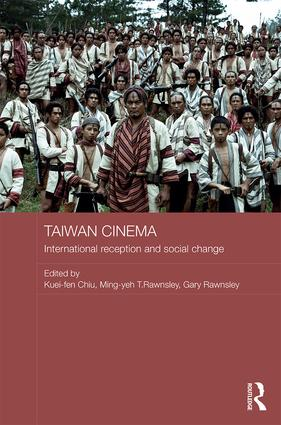 Taiwan Cinema: International Reception and Social Change, 1st Edition (Hardback) book cover