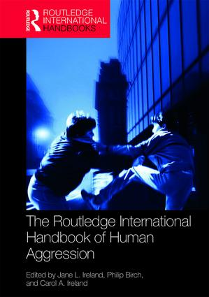 The Routledge International Handbook of Human Aggression: Current Issues and Perspectives book cover