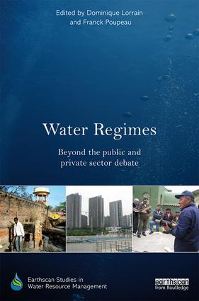 Water Regimes: Beyond the public and private sector debate book cover