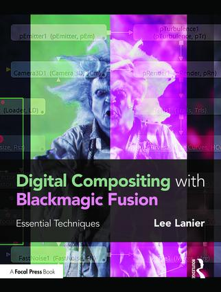 Digital Compositing with Blackmagic Fusion: Essential Techniques book cover