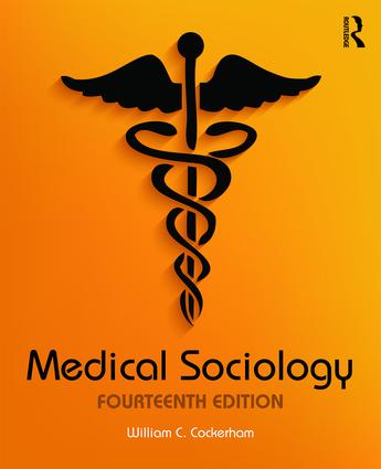 Medical Sociology: 14th Edition (Paperback) book cover