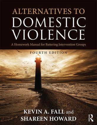 Alternatives to Domestic Violence: A Homework Manual for Battering Intervention Groups book cover
