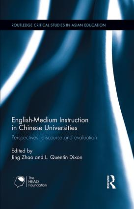 English-Medium Instruction in Chinese Universities: Perspectives, discourse and evaluation (Hardback) book cover