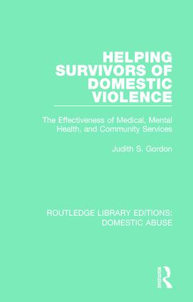 Helping Survivors of Domestic Violence: The Effectiveness of Medical, Mental Health, and Community Services book cover