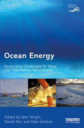 Ocean Energy: Governance Challenges for Wave and Tidal Stream Technologies (Hardback) book cover