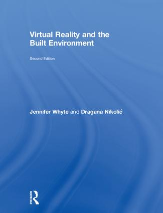 Virtual Reality and the Built Environment book cover