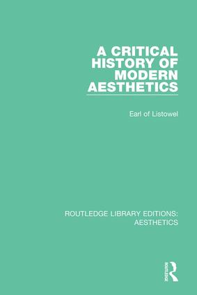 A Critical History of Modern Aesthetics: 1st Edition (Paperback) book cover