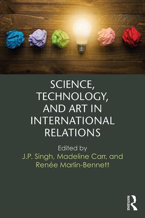 Science, Technology, and Art in International Relations: 1st Edition (Paperback) book cover