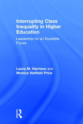 Class Inequality as a Higher Education Leadership Problem