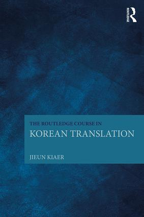 The Routledge Course in Korean Translation: 1st Edition (Paperback) book cover