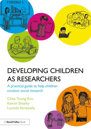 Developing Children as Researchers: A Practical Guide to Help Children Conduct Social Research book cover