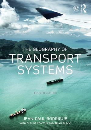 The Geography of Transport Systems: 4th Edition (Paperback) book cover