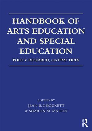 Handbook of Arts Education and Special Education: Policy, Research, and Practices book cover