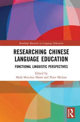 Researching Chinese Language Education: Functional Linguistic Perspectives book cover