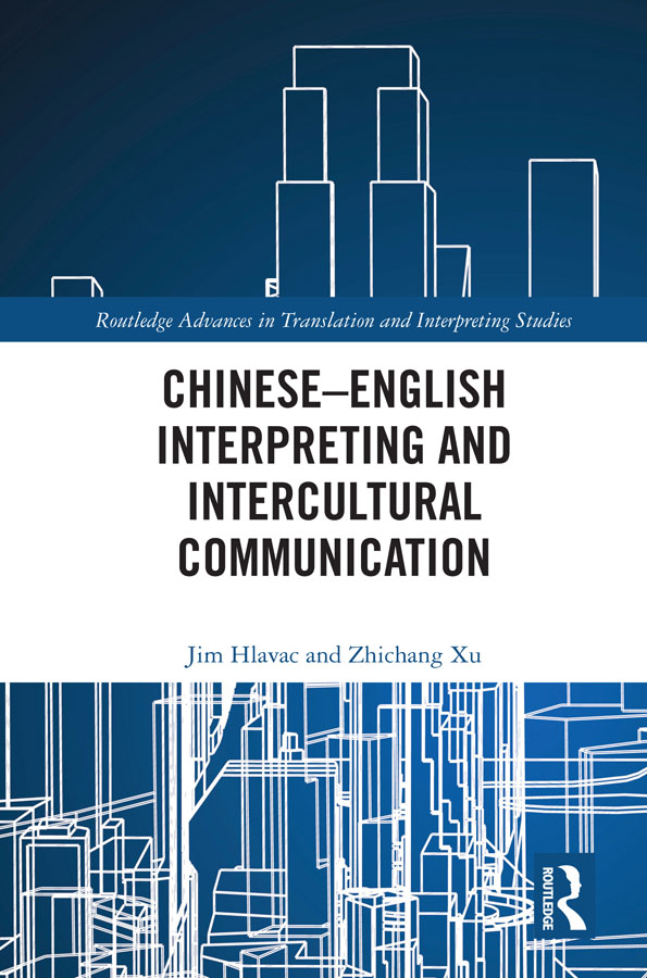 Chinese–English Interpreting and Intercultural Communication: 1st Edition (Hardback) book cover